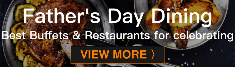 Father's Day  - OKiBook Hong Kong Restaurant Buffet booking 自助餐預訂香港