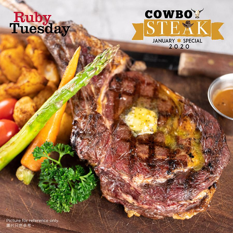 Ruby Tuesday - OKiBook Hong Kong and Macau Restaurant Buffet booking 餐廳和自助餐預訂香港和澳門 - RubyTuesday 極致美味的斧頭扒 / Your Ultimate Cowboy Steak